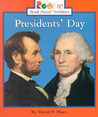 Presidents' Day By Marx, David F.
